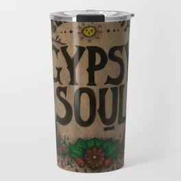 Blame my gypsy soul. Travel Mug