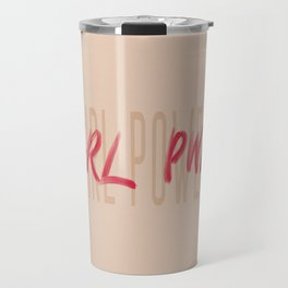 Girl Power GRL PWR - Typography and Lettering Travel Mug