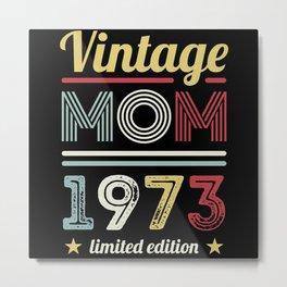 Vintage Mom 1973 50th Birthday Gift Women Retro Metal Print