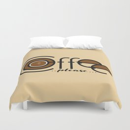 Coffee Please Duvet Cover