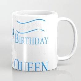 Womens May Girl Stepping Into My Birthday Like A Queen T-Shirt Coffee Mug