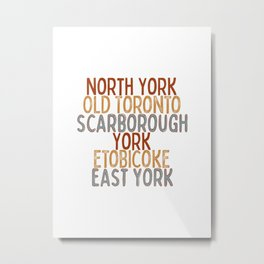 Toronto Districts : Typography Metal Print