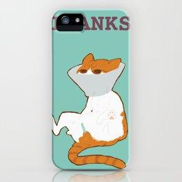 THANKS iPhone Case
