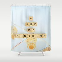 you are my sunshine Shower Curtains featuring You Are My Sunshine by happeemonkee