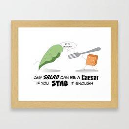 Hail the Caesar Salad! Framed Art Print