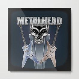Metalhead Metal Print