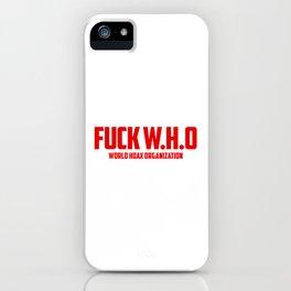 World Hoax Organization iPhone Case
