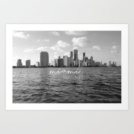 I'm in Miami - Black and white Art Print