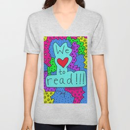 We Love to Read Unisex V-Neck