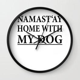 Funny Dog Shirt I Puppy Yoga Namastay Gift Wall Clock