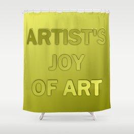 Artist's joy of art 2 Shower Curtain