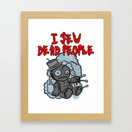 I Sew Dead People Tshirt Halloween Knitting Gift Voodoo Framed Art Print