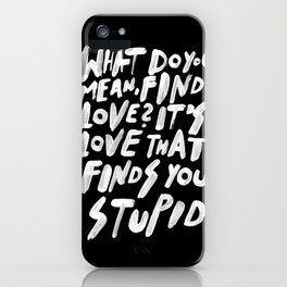 GO FIND LOVE iPhone Case