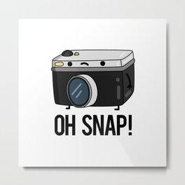 Oh Snap Cute Camera Photography Pun Metal Print