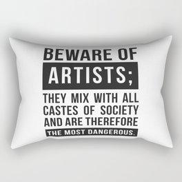 Beware of Artists Rectangular Pillow