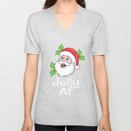Funny Jolly AF Santa Claus Christmas Holiday Shirt Unisex V-Neck