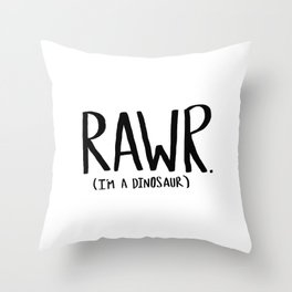 Rawr. I'm a Dinosaur Throw Pillow