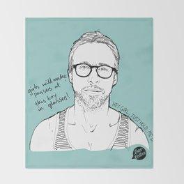 Hey Girl, The Gosling Throw Blanket