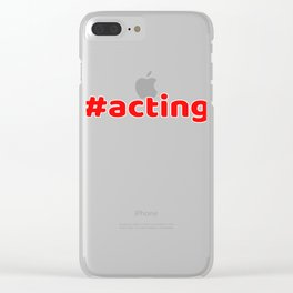 Hashtag Acting tee design for squad goals and a nice unique and simple gift this holiday!  Clear iPhone Case