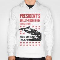 jfk Hoodies featuring Misfits JFK Poster Series - Bullet-Ridden Body by Robert John Paterson