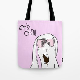 Let's chill! Tote Bag