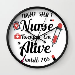 Funny Nurse Gifts Wall Clock