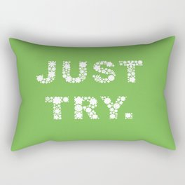 Just Try Rectangular Pillow