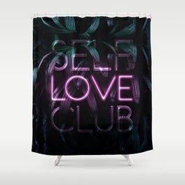 SELF LOVE CLUB Shower Curtain