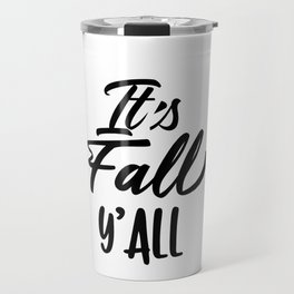 It's Fall Y'all Typography Autumn Season Travel Mug