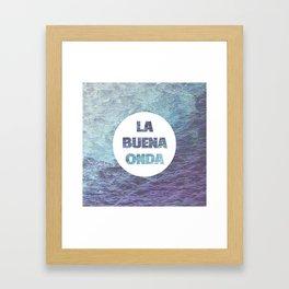 La Buena Onda (Good Vibes) Framed Art Print