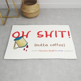 OH SHIT! (outta coffee) Rug