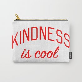 Kindness is Cool Carry-All Pouch
