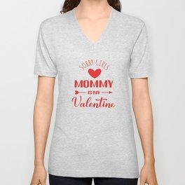 Mommy is my Valentine  Unisex V-Neck