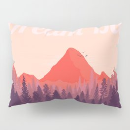 Dream Big Pillow Sham