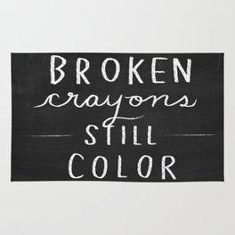 Broken Crayons Still Color - chalkboard art quote Rug