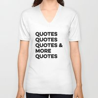 quotes V-neck T-shirts featuring Quotes & More Quotes by Prince Arora