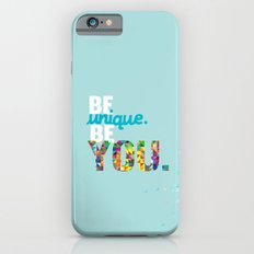 be unique be you. iPhone 6s Slim Case