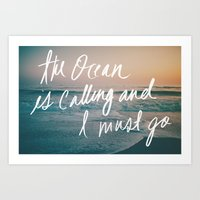 leah flores Art Prints featuring The Ocean is Calling by Laura Ruth and Leah Flores  by Laura Ruth