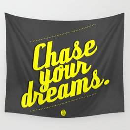 Chase Your Dreams Wall Tapestry