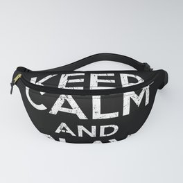 Keep Calm And Play Basketball Fanny Pack