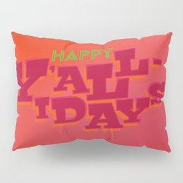 Happy Y'allidays Pillow Sham