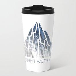 DO SUMMIT WORTHWHILE Travel Mug