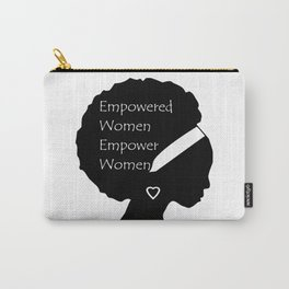 Empowered Women Empower Women - Afro Carry-All Pouch