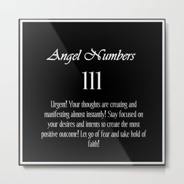 angel number 111 Black & White Affirmation Metal Print