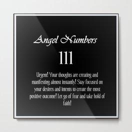 angel number 111 Black & White Affirmation Metal Print