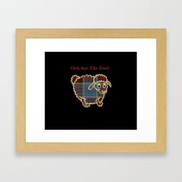 """Och Aye The Ewe!"" tartan sheep Framed Art Print"