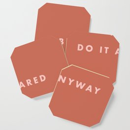 Inspirational Bravery Quote in Terra Cotta Coaster