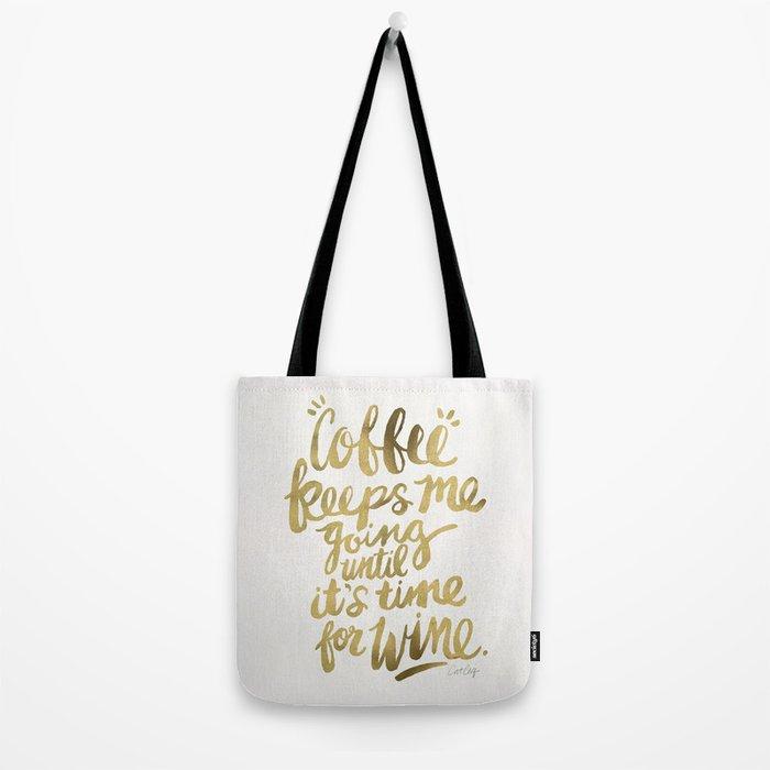 Coffee & Wine – Gold Tote Bag