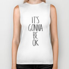 IT'S GONNA BE OK Biker Tank