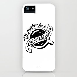 I'd Rather be in Stars Hollow iPhone Case